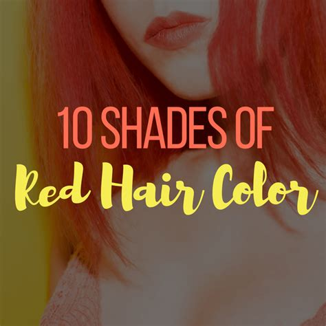 Different Shades Of Hair by 10 Different Shades Of Hair Color Holleewoodhair