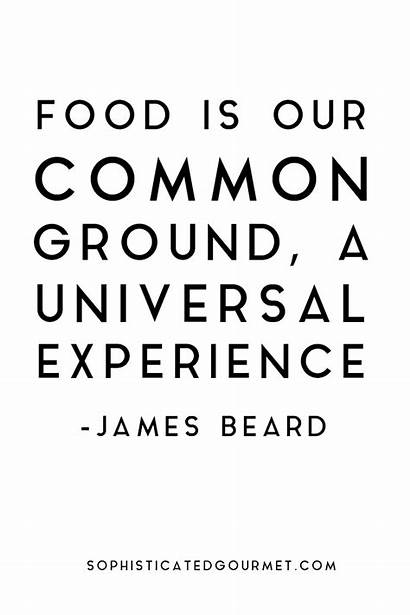Quotes Famous Funny Chef Foodie James Sayings