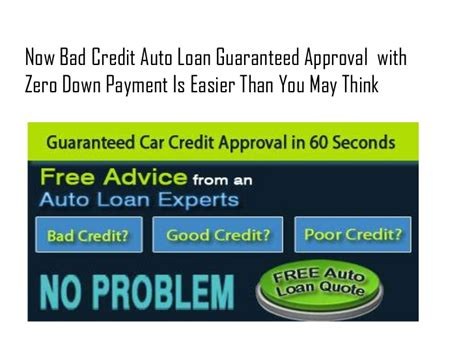 Bad Credit Auto Loans Guaranteed Approval With Zero Down