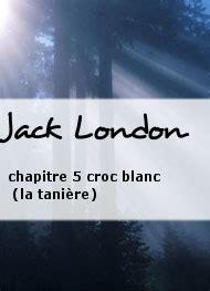 chapitre 5 croc blanc la tani 232 re livre