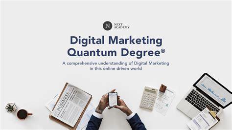 Digital Marketing Degree by Digital Marketing Quantum Degree 174 Next Academy