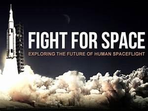 """Fight for Space"" documentary film hosts Kickstarter ..."