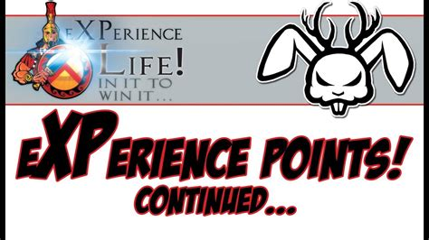 The concept of experience points, sometimes just referred to as experience or xp, is a way of measuring a character's improvement and development as they progress through the game. XP Life! - eXPerience Points - Continued... - YouTube