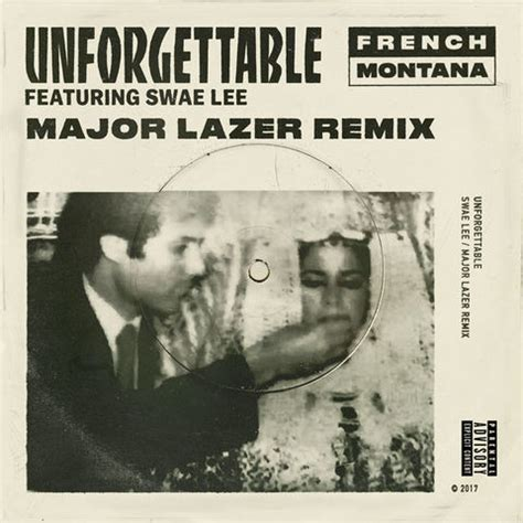 swae lee unforgettable remix illroots french montana unforgettable major lazer