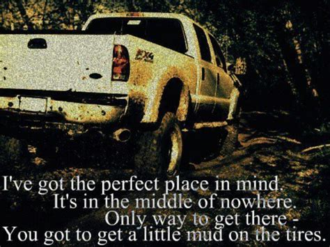 mudding quotes brad paisley mud on the tires quotes pinterest