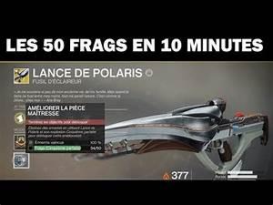 Lance De Polaris : destiny 2 les 50 frags cinqui me parfaite de lance de polaris en 10 minutes youtube ~ Medecine-chirurgie-esthetiques.com Avis de Voitures
