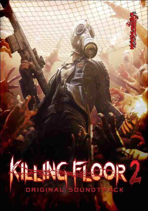 killing floor 2 lore killing floor 2 free download pc game full version setup