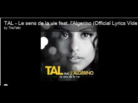 paroles le sens de la vie feat l algerino tal