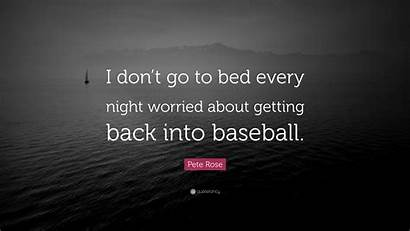 Pete Rose Worried Every Bed Night Don