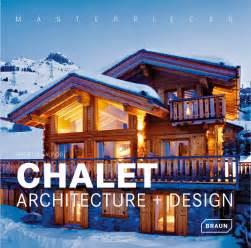chalet house plans masterpieces chalet architecture design architektur