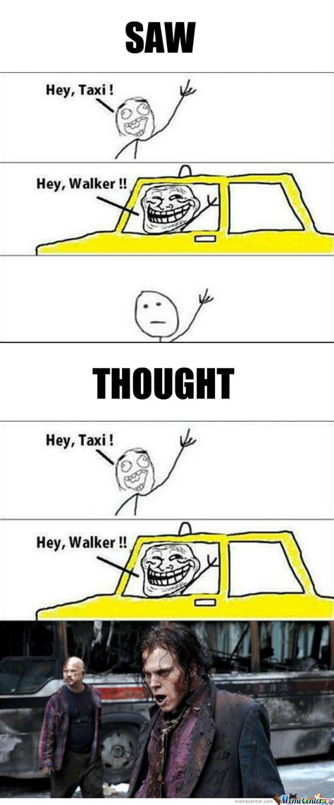 Taxi Meme - now i didn t make the taxi meme i just wrote what i thought when i saw it by marijana meme center