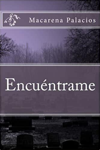 Consideró un lugar seguro y confiable para comprar en línea en libro gratis. Descargar libro Encuentrame: Volume 1 gratis (PDF - ePUB) - 4k libros online
