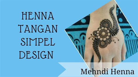 We would like to show you a description here but the site won't allow us. Cara Mudah Henna Tangan Simple Design - YouTube
