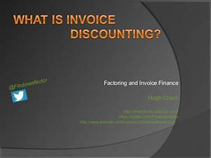 what is invoice discounting factoring findmeafactorcom With what is invoice factoring