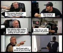 American Chopper Meme Template Side By Side Meme