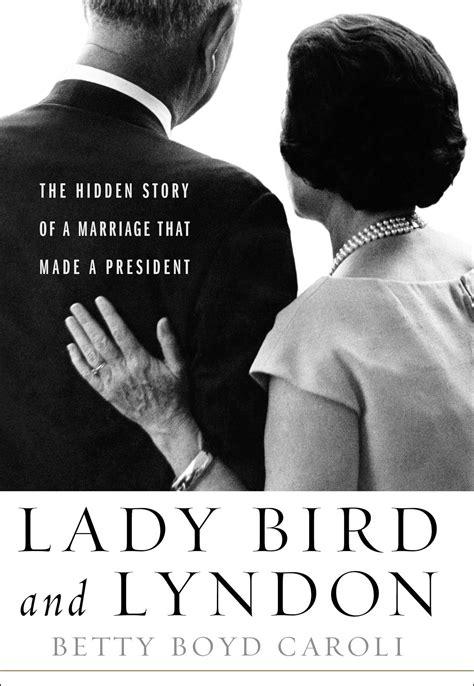lady bird  lyndon book  betty boyd caroli