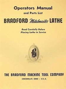Bradford 12 U0026quot   14 U0026quot   16 U0026quot  Metalmaster Lathe Operator U0026 39 S Part