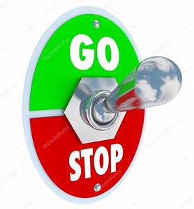 Stop And Go : go vs stop toggle switch beginning and ending stock photo iqoncept 13005111 ~ Medecine-chirurgie-esthetiques.com Avis de Voitures