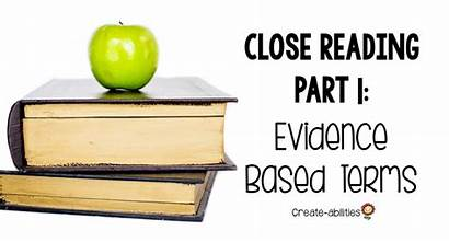 Evidence Based Close Reading Terms