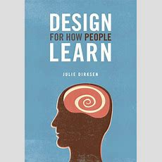 Design For How People Learn  Book Suggestion