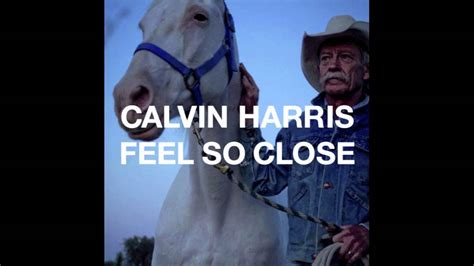 Calvin Harris  Feel So Close (out 21st August) Youtube