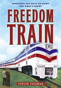 freedom train book by evelyn coleman david riley With 40 documents of the freedom train