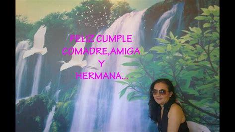 Para Mi Comadre,amiga Y Hermana........