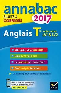 Livre  Annales Annabac 2017 Anglais Tle Lv1 Et Lv2  Sujets
