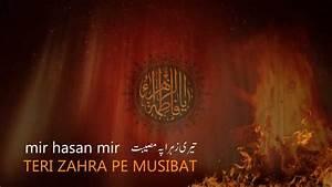 Teri Zahra Pai Musibat - Mir Hasan Mir Noha 2013 - YouTube