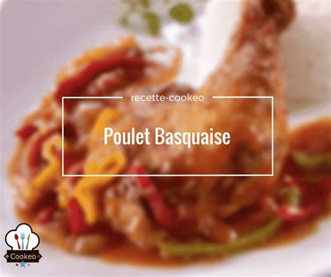 cuisine asiatique poulet poulet basquaise recette cookeo