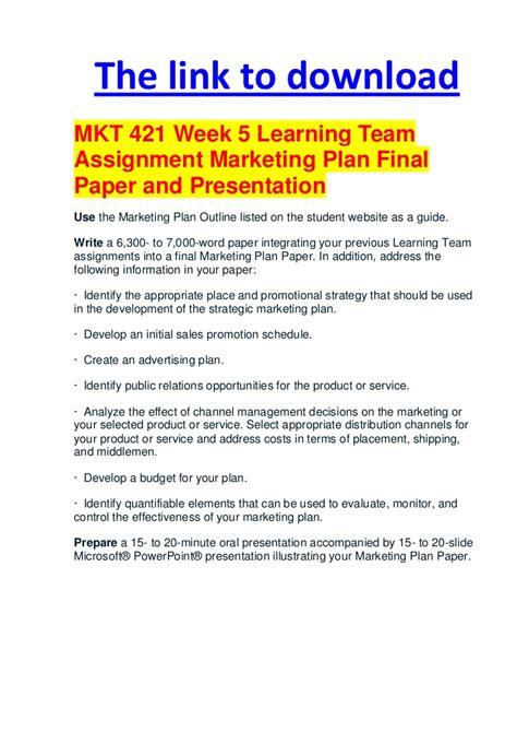 mkt 421 week 5 learning team assignment marketing plan