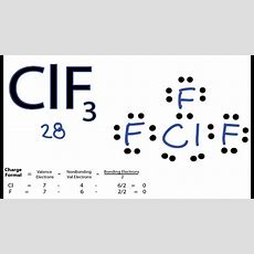 Clf3 Lewis Structure  How To Draw The Lewis Structure For Clf3 Youtube