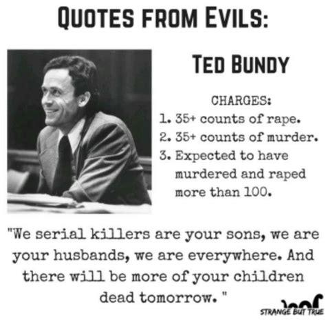 Ted Bundy Quotes Www Pixshark Com Images Galleries