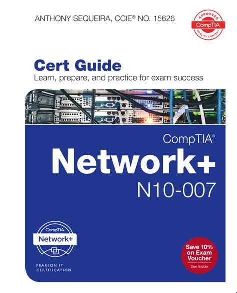 Sequeira, Comptia Network+ N10007 Cert Guide Pearson