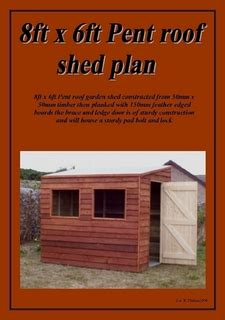 6 x 8 pent shed plans 8ft x 6ft pent roof shed plans by andrew phillips