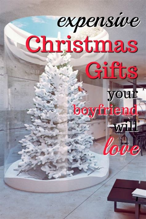 20 expensive gifts for your boyfriend unique gifter - Expensive Christmas Gifts For Boyfriend