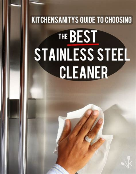 best way to clean stainless steel sink best stainless steel cleaner review guide 2018
