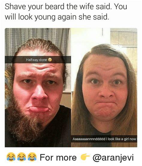 Shaved Beard Meme - 25 best memes about like a girl like a girl memes