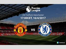 Manchester United vs Chelsea Match preview, team news