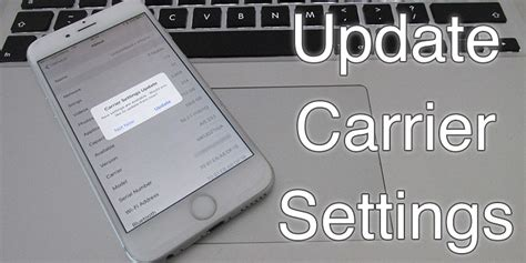 what is carrier settings update on iphone how to manually update carrier settings on iphone