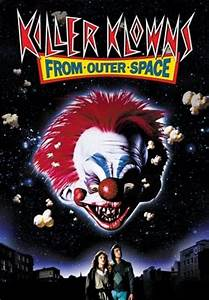 Killer Klowns from Outer Space (1988) – movie review ...