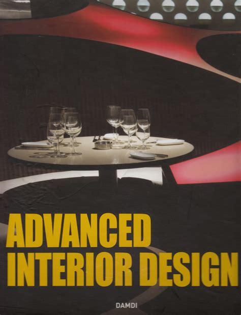 advanced interior designs advanced interior designs beautiful home interiors
