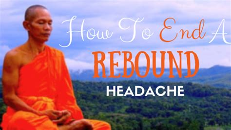 My Migraine Miracle How To End A Rebound Headache My