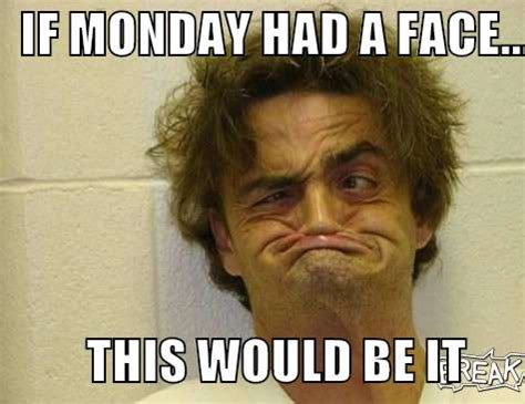 Memes About Monday - funny monday meme www pixshark com images galleries with a bite