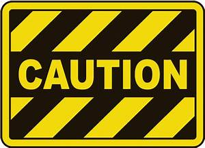 Caution Sign E5109 - by SafetySign.com