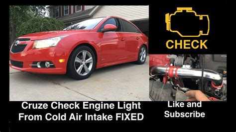 chevy cruze check engine light fixed chevy cruze check engine light after cold air