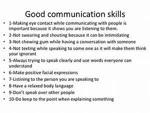 Good communication skills• 1-Making eye contact while ...