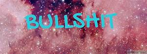 Pink Galaxy ~ BULLSHIT Facebook Covers - myFBCovers