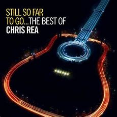 Still So Far To Go The Best Of Chris Rea Wikipedia