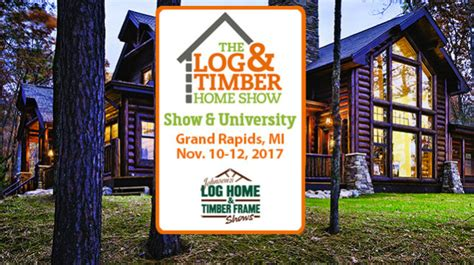 home design grand rapids mi the log and timber home show everything you need to plan